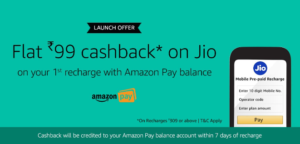 Flat Rs.99 cashback on your Jio Recharge Of Rs.309 or More