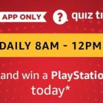 (ALL ANSWERS) Amazon PlayStation 4 Pro Quiz Answers (2 August): Win Sony Play Station 4 Pro Today