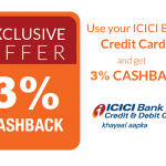Get 3% Cashback With Your ICICI Bank Credit Card